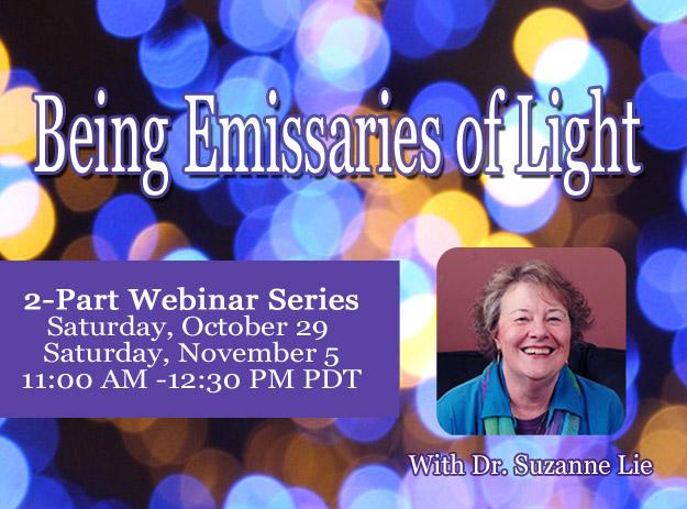 Being Emissaries of Light